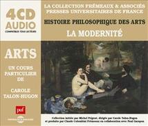 HISTOIRE PHILOSOPHIQUE DES ARTS - LA MODERNITE