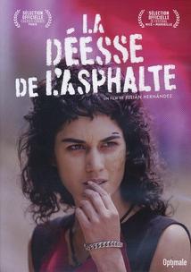 LA DÉESSE DE L'ASPHALTE