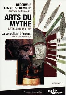 LES ARTS DU MYTHE, Vol. 2