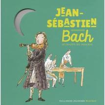 JEAN-SÉBASTIEN BACH (DÉCOUVERTE DES MUSICIENS)