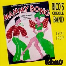 RICO'S CREOLE BAND 1931-1937