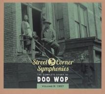 STREET CORNER SYMPHONIES:THE COMPLETE STORY OF DOO WOP VOL.9