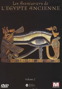 LES AVENTURIERS DE L'ÉGYPTE ANCIENNE, VOL. 2