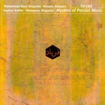 MASTERS OF PERSIAN MUSIC: FARYAD