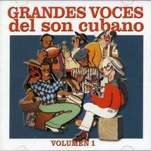 GRANDES VOCES DEL SON CUBANO, VOLUMEN 1