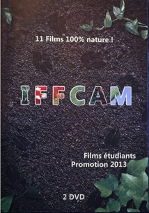 IFFCAM - FILMS ÉTUDIANTS PROMOTION 2013