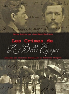 LES CRIMES DE LA BELLE ÉPOQUE