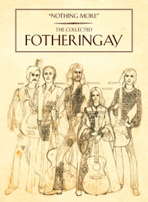 NOTHING MORE (THE COLLECTED FOTHERINGAY)