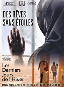 DES RÊVES SANS ÉTOILES / LES DERNIERS JOURS DE L'HIVER