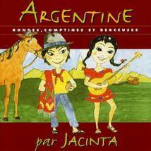ARGENTINE: RONDES, COMPTINES ET BERCEUSES