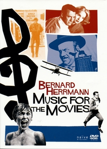 BERNARD HERRMANN - MUSIC FOR THE MOVIES