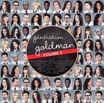 GÉNÉRATION GOLDMAN VOLUME 2