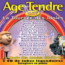 ÂGE TENDRE 2008 (LA TOURNÉE DES IDOLES - SAISON 3)