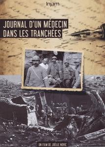 JOURNAL D'UN MÉDECIN DANS LES TRANCHÉES