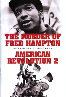 COFFRET - THE MURDER OF FRED HAMPTON / AMERICAN REVOLUTION 2