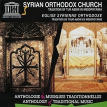 EGLISE SYRIENNE ORTHODOXE: TRAD. DE TOUR ABDIN EN MÉSOPOT.