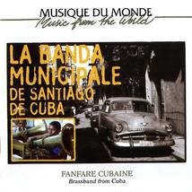 CUBA: FANFARE CUBAINE