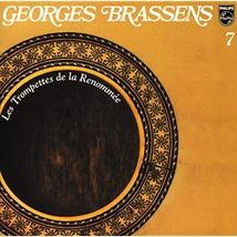 GEORGES BRASSENS VII: LES TROMPETTES DE LA RENOMMEE