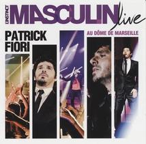 L'INSTINCT MASCULIN LIVE