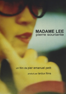 MADAME LEE, PIERRE SOURIANTE