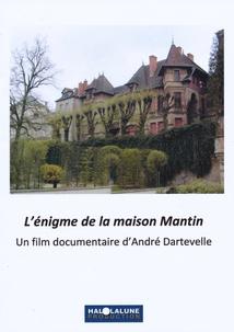 L'ÉNIGME DE LA MAISON MANTIN