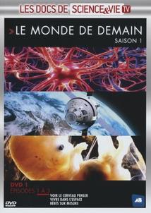 LE MONDE DE DEMAIN - SAISON 1 - DVD 1