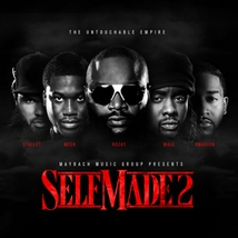 MAYBACH MUSIC PRESENTS: SELF MADE VOL. 2