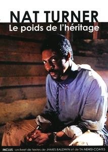 NAT TURNER, LE POIDS DE L'HÉRITAGE
