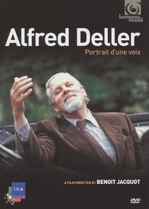ALFRED DELLER - PORTRAIT D'UNE VOIX