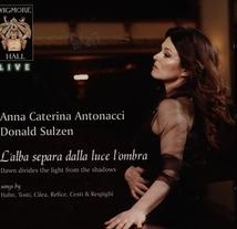 ANNA CATERINA ANTONACCI: SONGS BY HAHN, TOSTI, CILEA,....