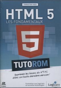 HTML 5 - LES FONDAMENTAUX