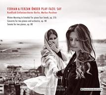 FEHRAN & FERZAN ÖNDER PLAY FAZIL SAY