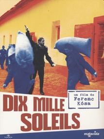 DIX MILLE SOLEILS