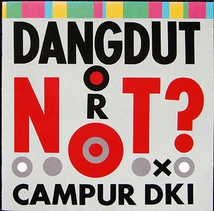 DANGDUT OR NOT ?