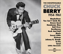 THE INDISPENSABLE CHUCK BERRY  1954-1961