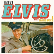 A DATE WITH ELVIS + ELVIS IS BACK!