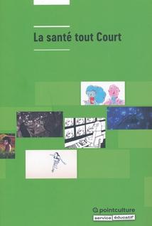 LA SANTÉ TOUT COURT