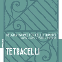 TETRACELLI - BELGIAN WORKS FOR CELLO QUARTET