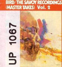 THE SAVOY RECORDINGS (MASTER TAKES), VOL.2