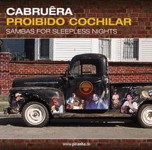 PROIBIDO COCHILAR: SAMBAS FOR SLEEPLESS NIGHTS