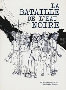 LA BATAILLE DE L'EAU NOIRE