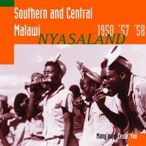 SOUTHERN AND CENTRAL MALAWI: NYASALAND 1950, '57, '58