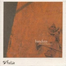 BANDEYA: INDIAN MYSTIQUE