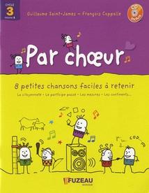 PAR CHOEUR (CYCLE 3 - VOL.1)