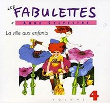 LES FABULETTES, VOL.4 : LA VILLE AUX ENFANTS