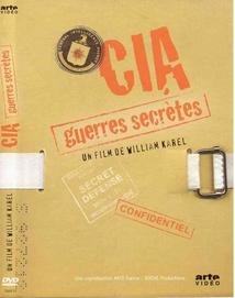C.I.A., GUERRES SECRÈTES