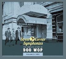 STREET CORNER SYMPHONIES:THE COMPLETE STORY OF DOO WOP VOL.3