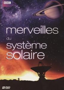 MERVEILLES DU SYSTÈME SOLAIRE