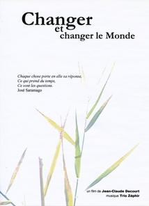 CHANGER ET CHANGER LE MONDE