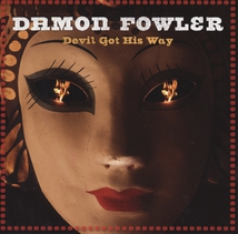 DEVIL GOT HIS WAY